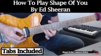 How To Play Shape Of You by Ed Sheeran